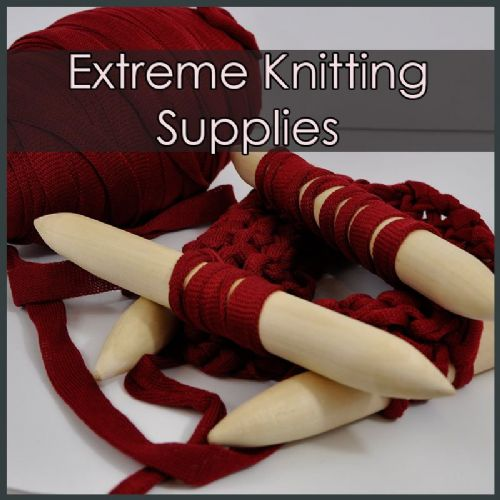 Extreme knitting supplies